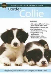 Houndstarter's New Owners Guide Border Collie