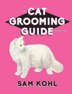 The 2004 Cat Grooming Guide by Sam Kohl