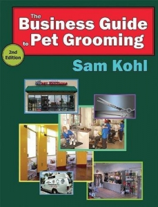 The Business Guide to Pet Grooming 2nd Edition
