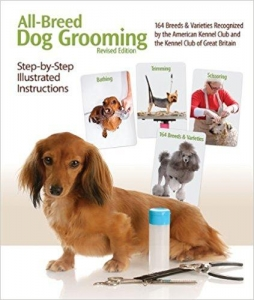 All Breed Dog Grooming - Revised Edition